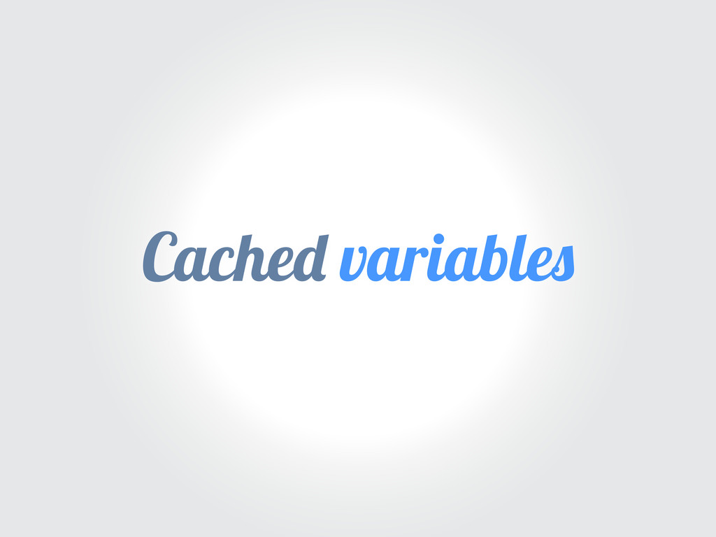 Cache variable