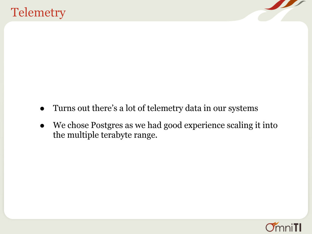 Telemetry • Turns out there's a lot of telemetr...