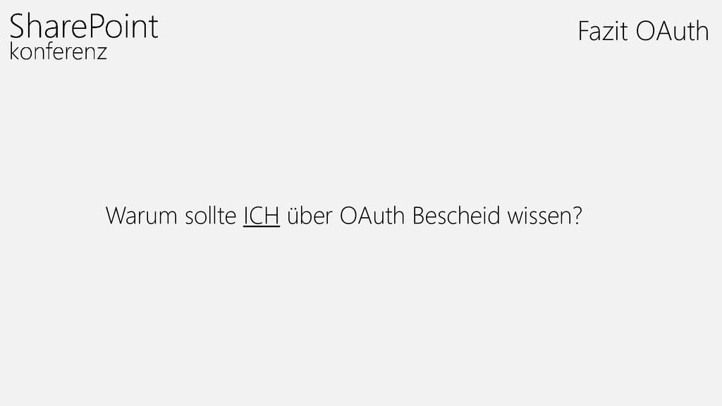 Warum sollte ICH über OAuth Bescheid wissen? Fa...