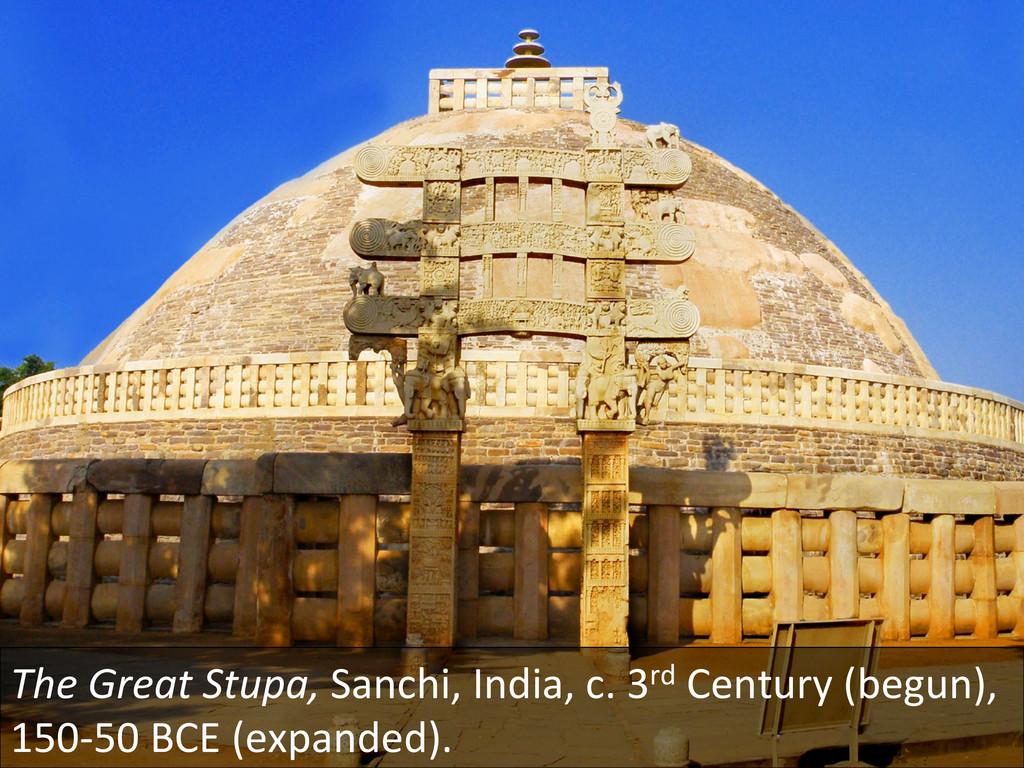 The Great Stupa, Sanchi, India, ...