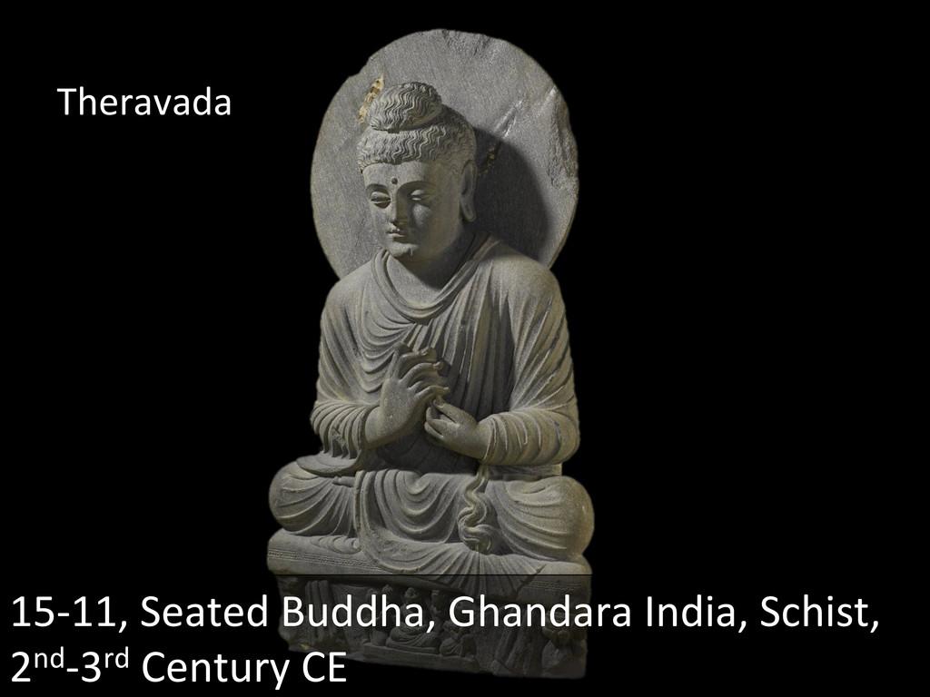 15-‐11, Seated Buddha, Ghandara In...