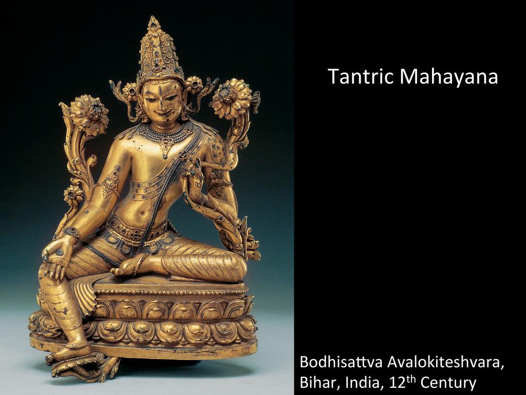 BodhisaMva Avalokiteshvara,  Bihar, In...