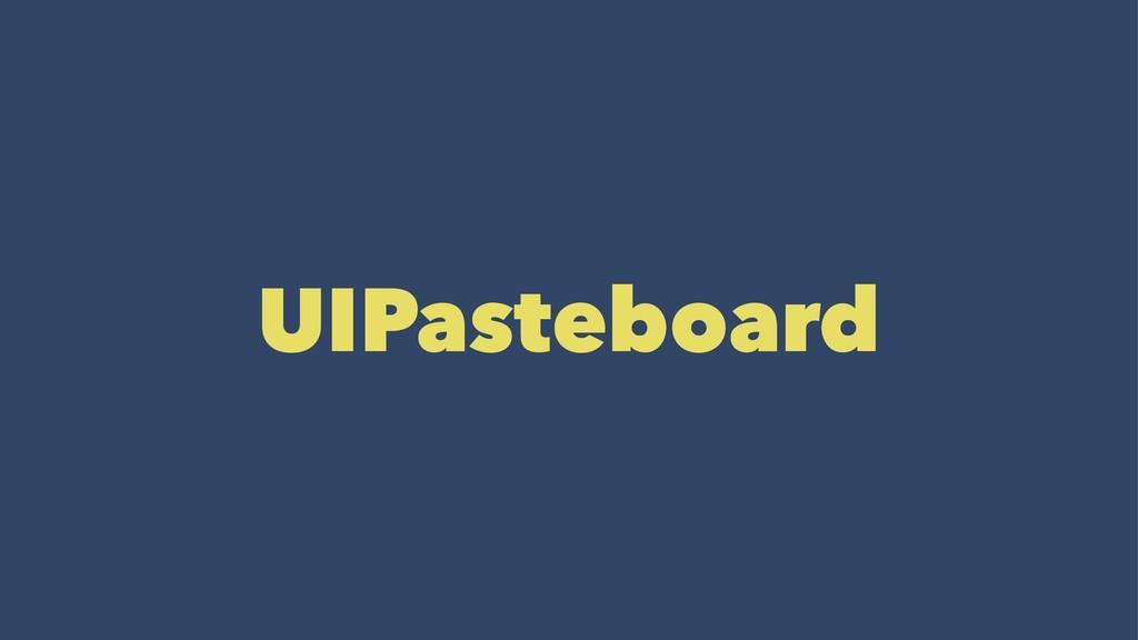 UIPasteboard