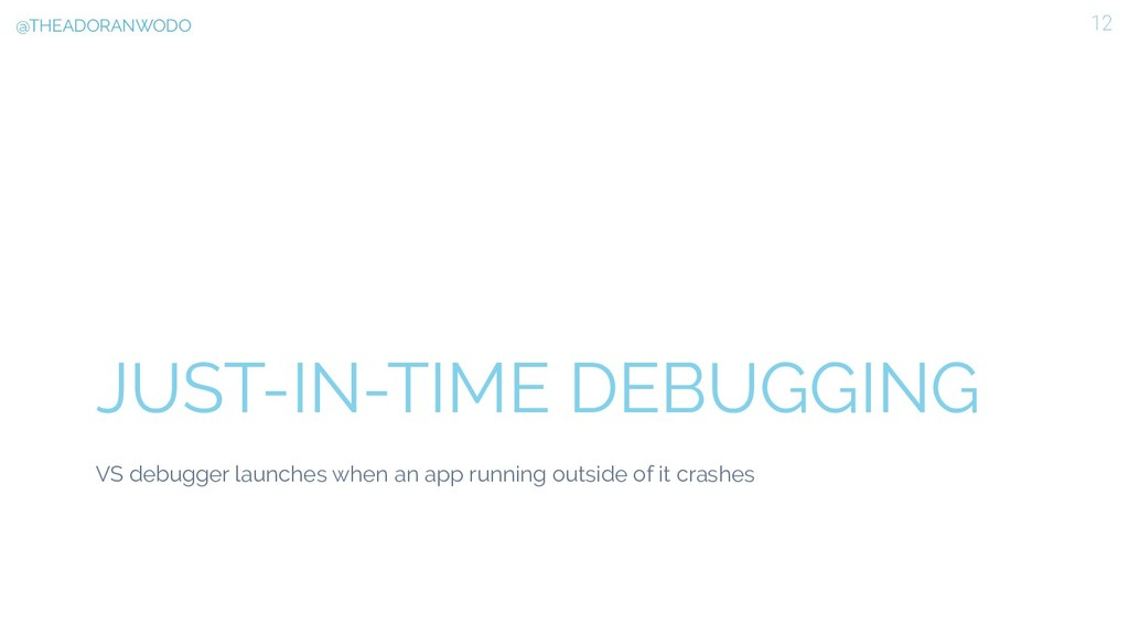 JUST-IN-TIME DEBUGGING VS debugger launches whe...