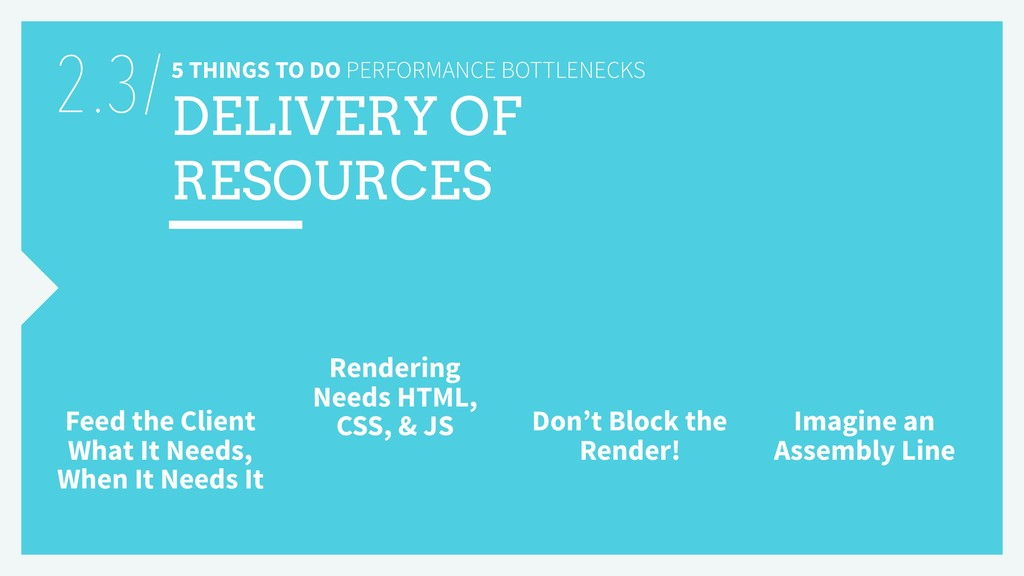 5 THINGS TO DO PERFORMANCE BOTTLENECKS DELIVERY...