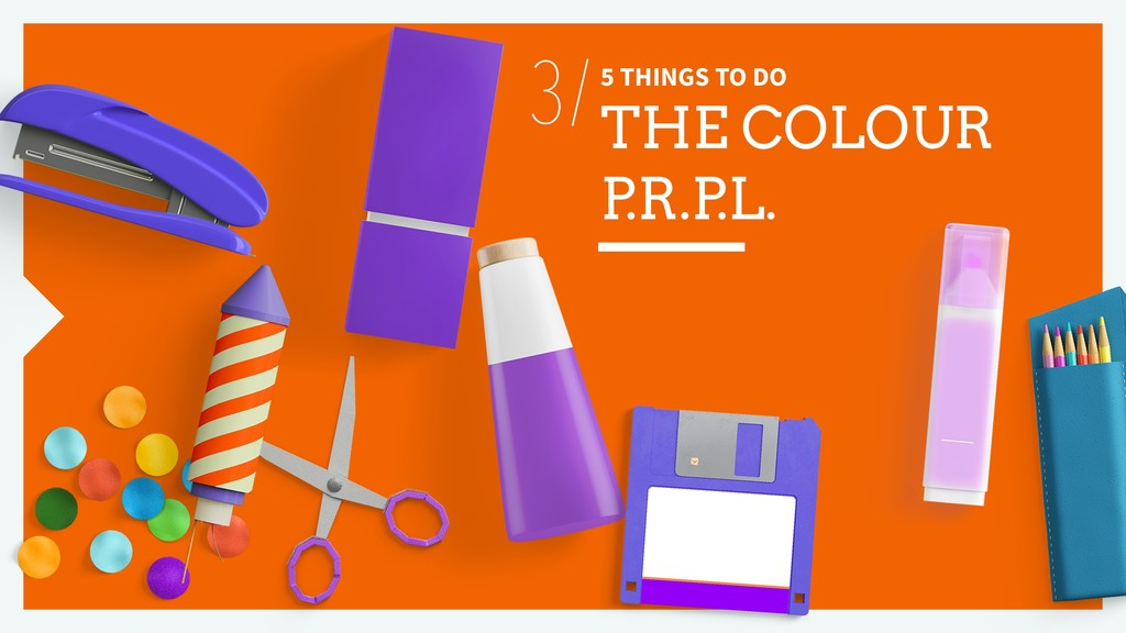 5 THINGS TO DO THE COLOUR P .R.P .L. 3/