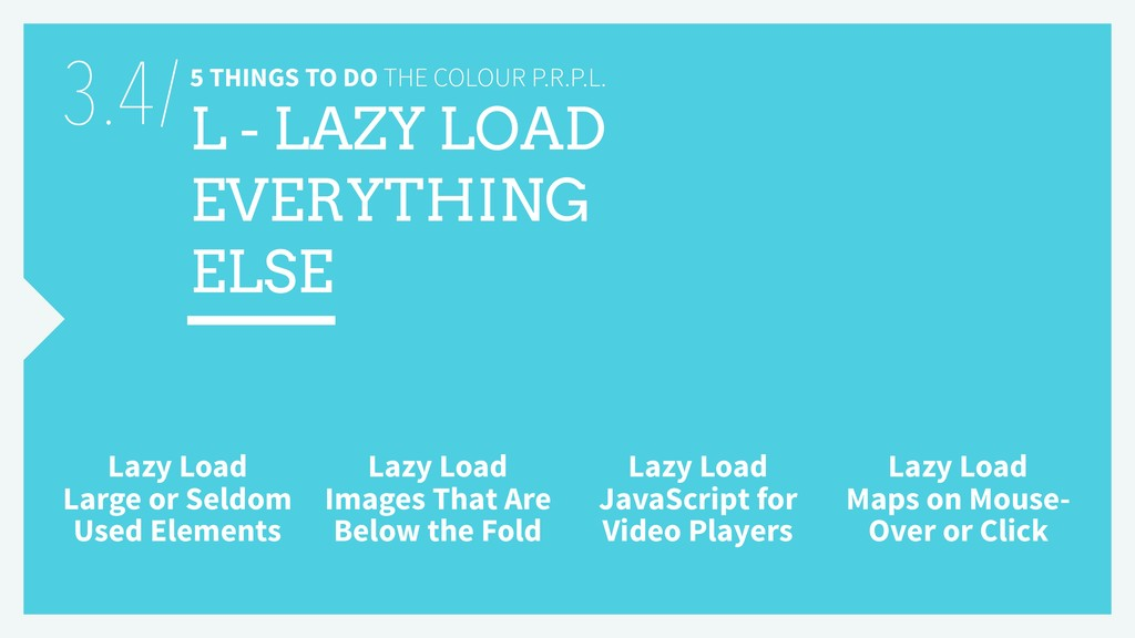 5 THINGS TO DO THE COLOUR P.R.P.L. L - LAZY LOA...