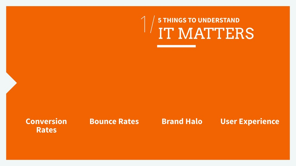 5 THINGS TO UNDERSTAND IT MATTERS 1/ Conversion...