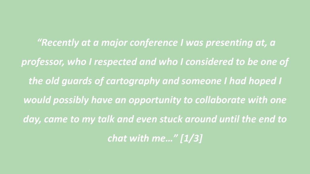 """""""Recently at a major conference I was presentin..."""