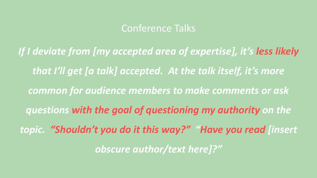 Conference Talks If I deviate from [my accepted...