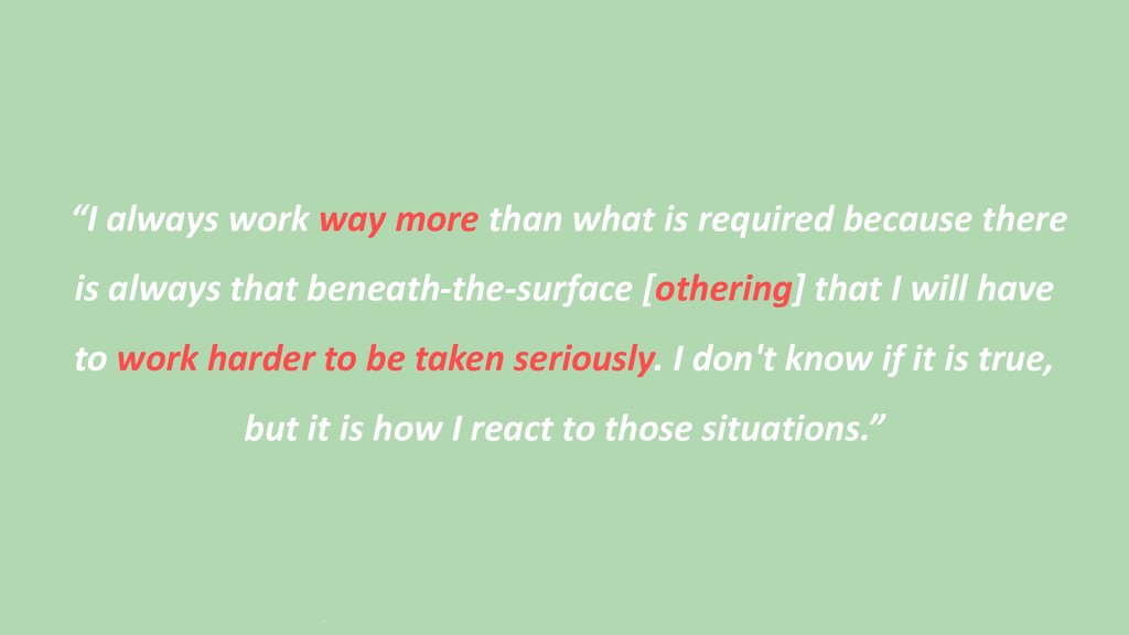 """""""I always work way more than what is required b..."""