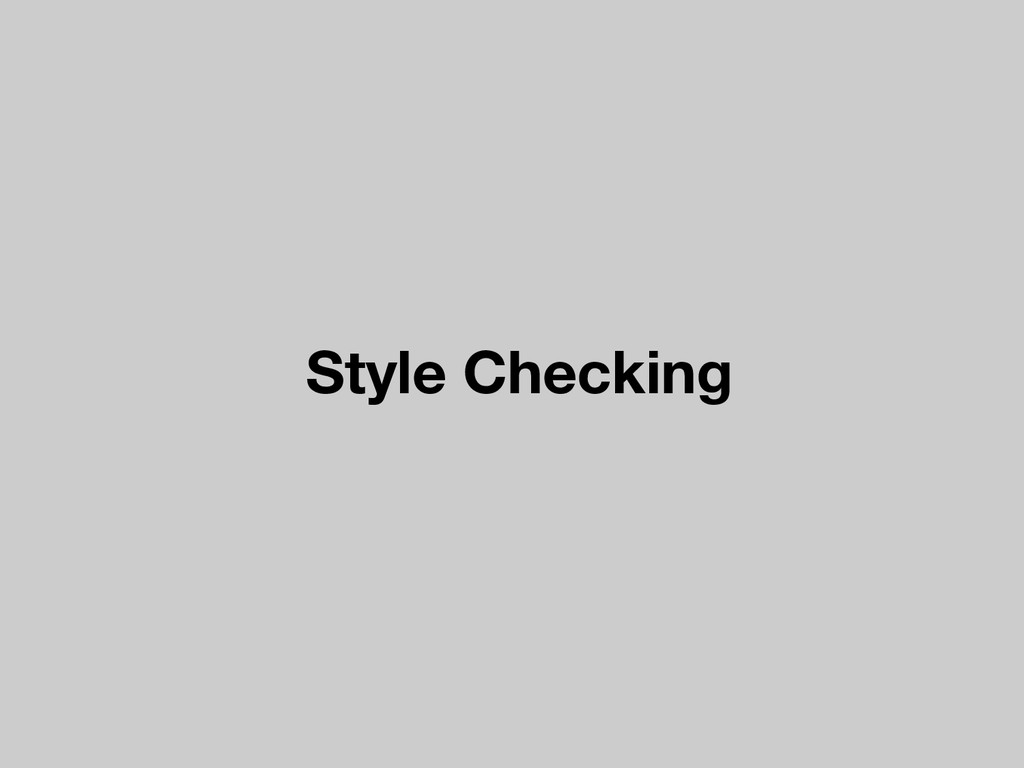Style Checking