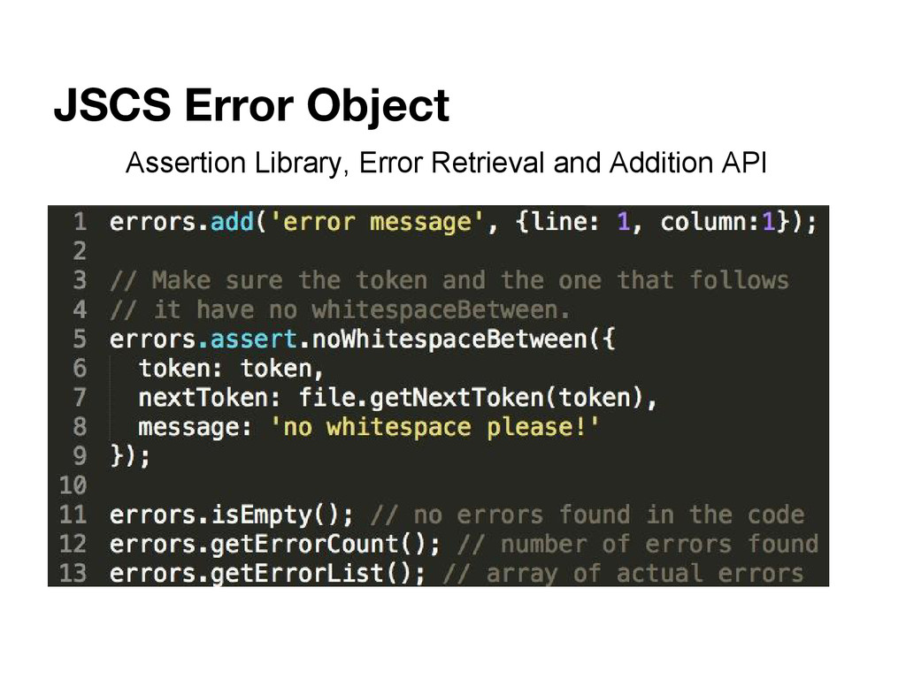 JSCS Error Object Assertion Library, Error Retr...