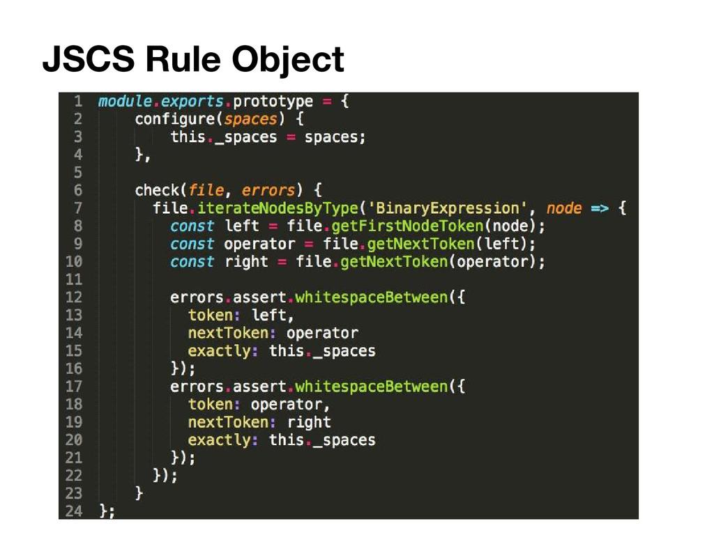 JSCS Rule Object