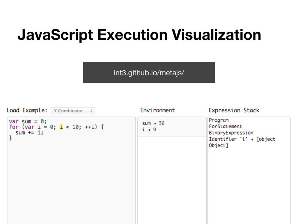 JavaScript Execution Visualization int3.github....