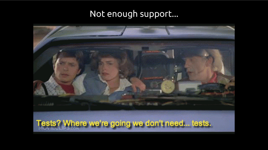 Not enough support...