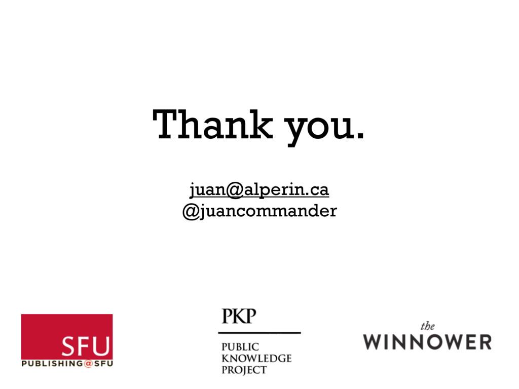 juan@alperin.ca @juancommander Thank you.