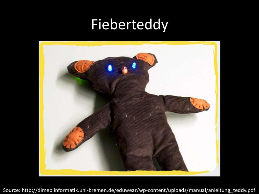 Fieberteddy Source: http://dimeb.informatik.uni...
