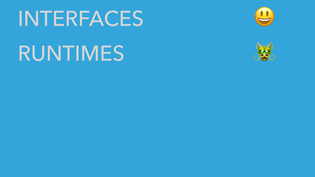 INTERFACES RUNTIMES