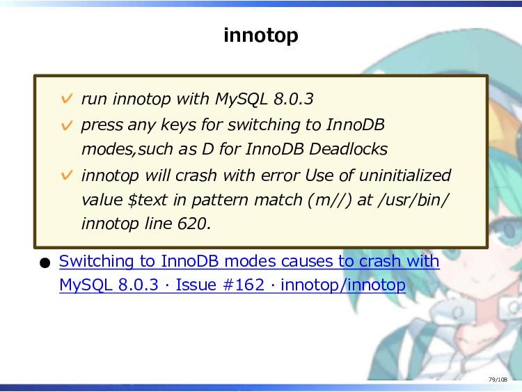 innotop run innotop with MySQL 8.0.3 ✓ press an...