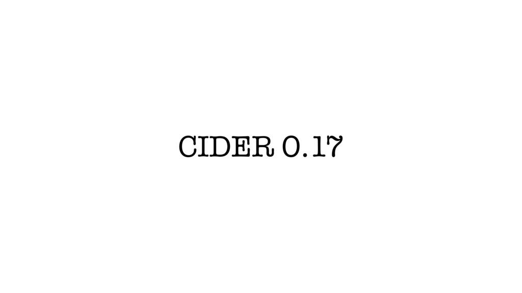 CIDER 0.17