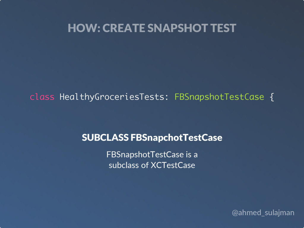 @ahmed_sulajman HOW: CREATE SNAPSHOT TEST SUBCL...