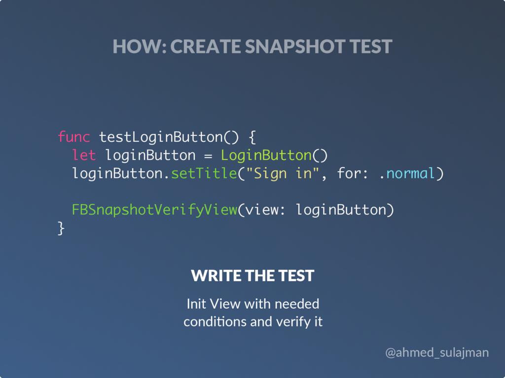 @ahmed_sulajman HOW: CREATE SNAPSHOT TEST WRITE...