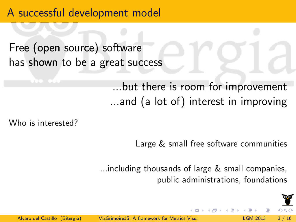A successful development model Free (open sourc...