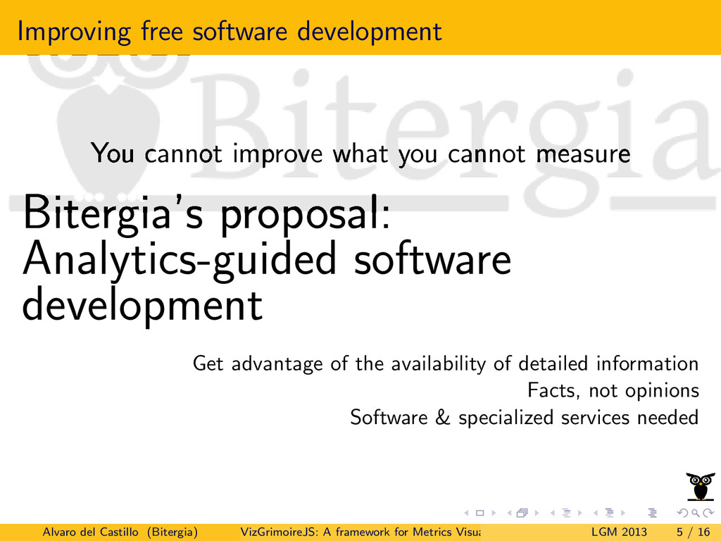 Improving free software development You cannot ...