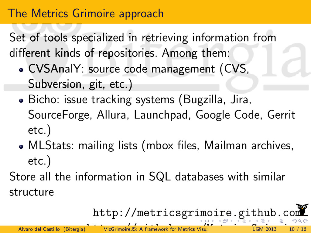 The Metrics Grimoire approach Set of tools spec...