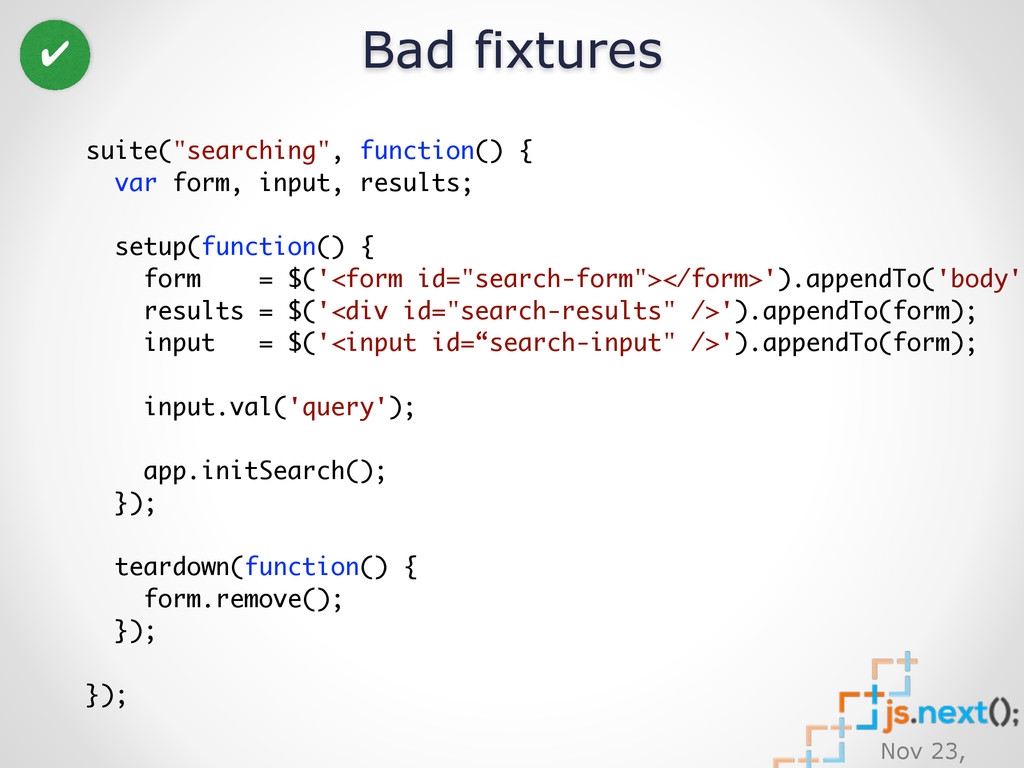 "Nov 23, Bad fixtures suite(""searching"", functio..."