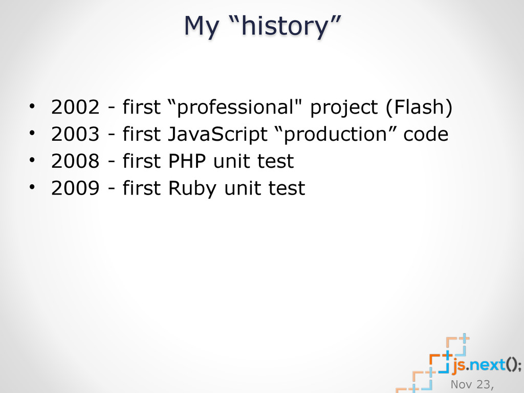 "Nov 23, • 2002 - first ""professional"" project (..."