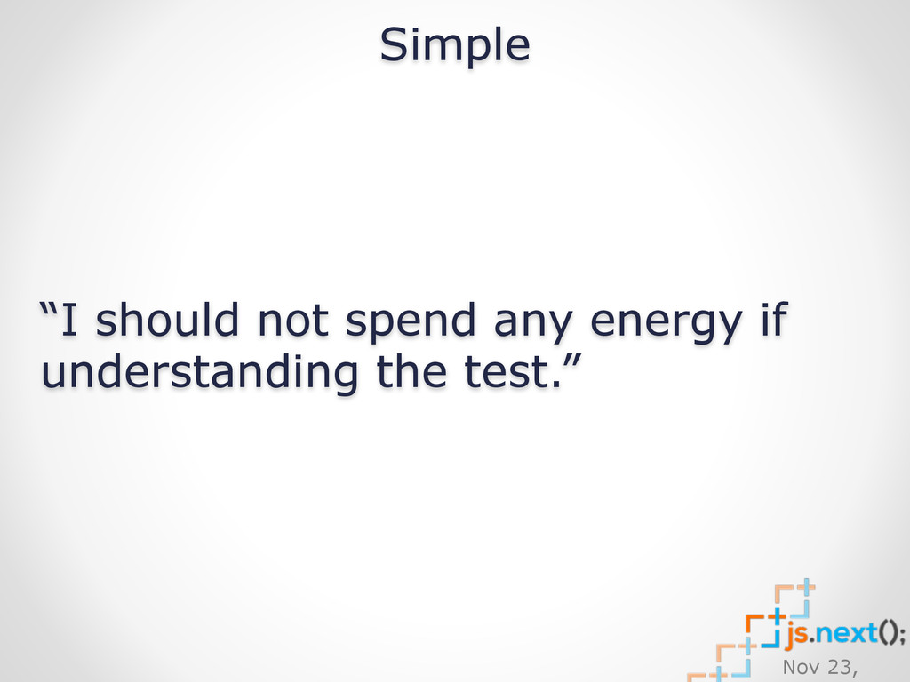 "Nov 23, Simple ""I should not spend any energy i..."