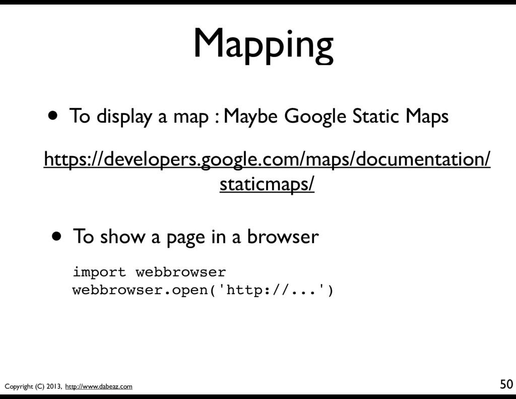Copyright (C) 2013, http://www.dabeaz.com Mappi...