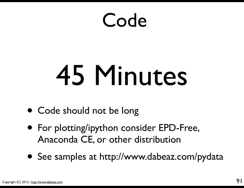 Copyright (C) 2013, http://www.dabeaz.com Code ...