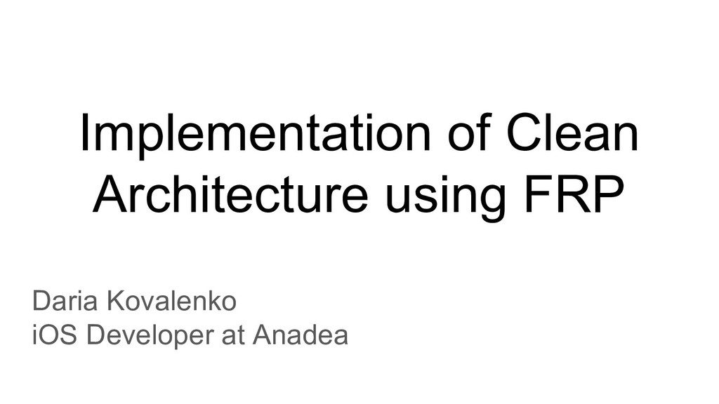 Implementation of Clean Architecture using FRP ...