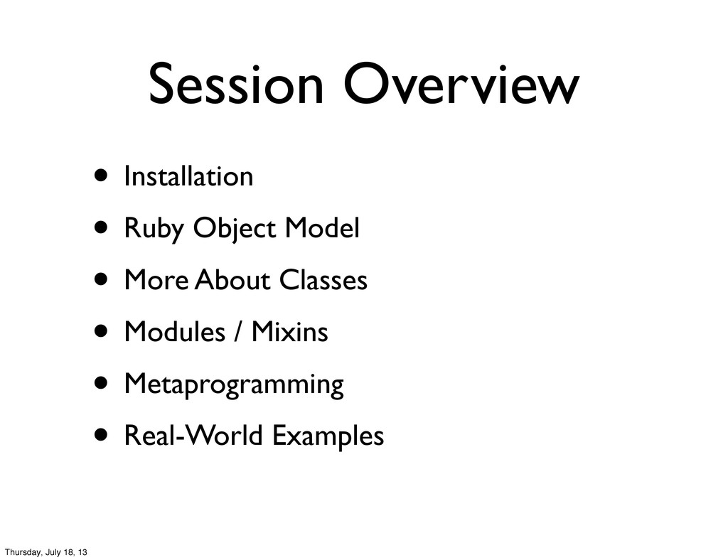 Session Overview • Installation • Ruby Object M...
