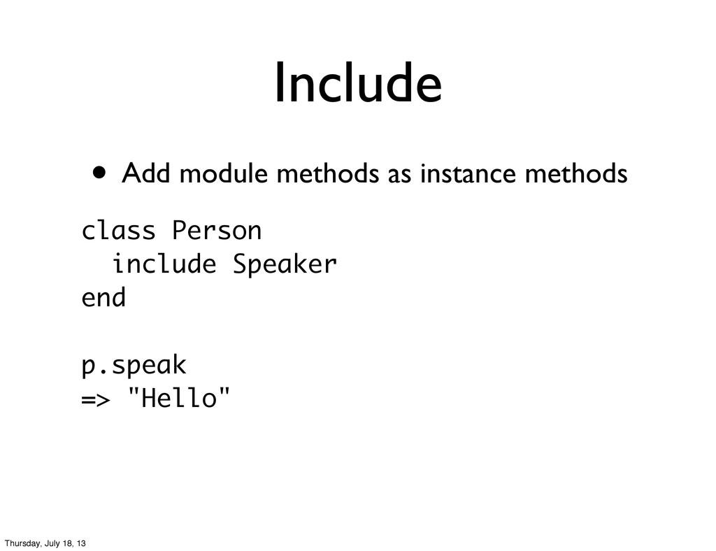 • Add module methods as instance methods Includ...