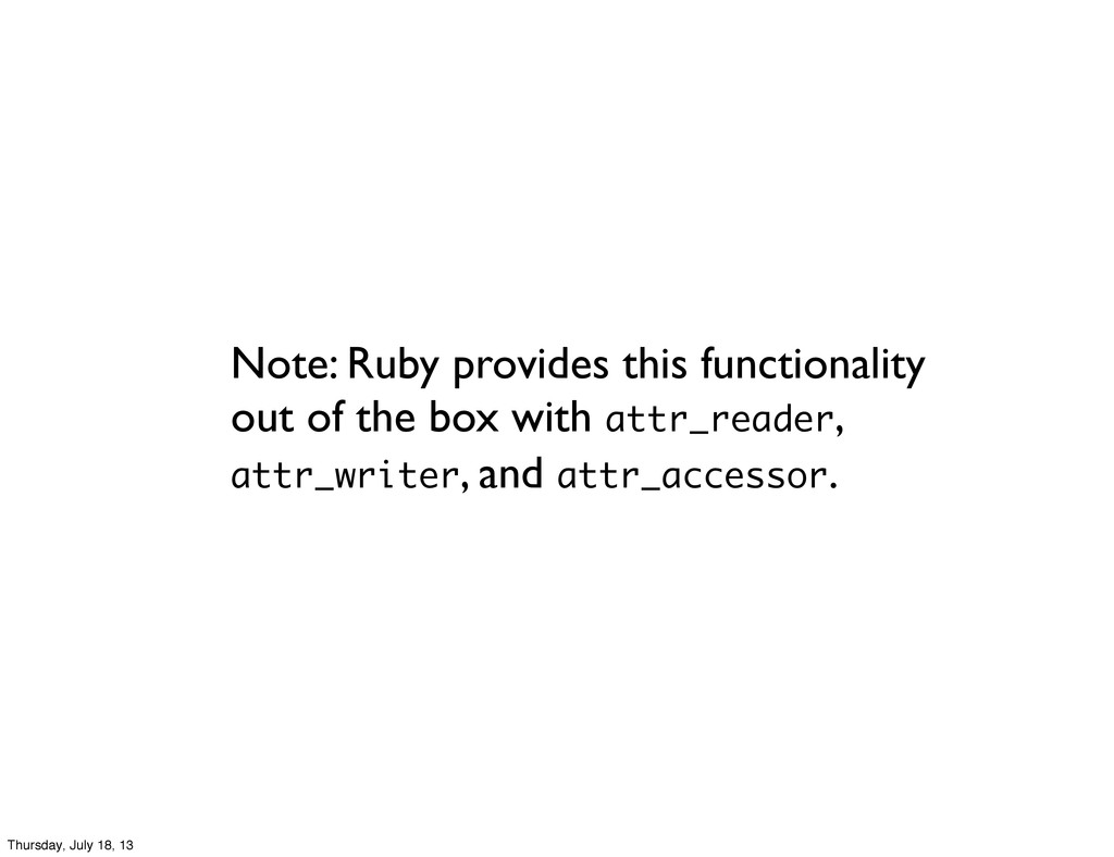 Note: Ruby provides this functionality out of t...