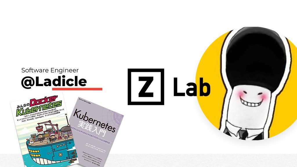 @Ladicle Software Engineer