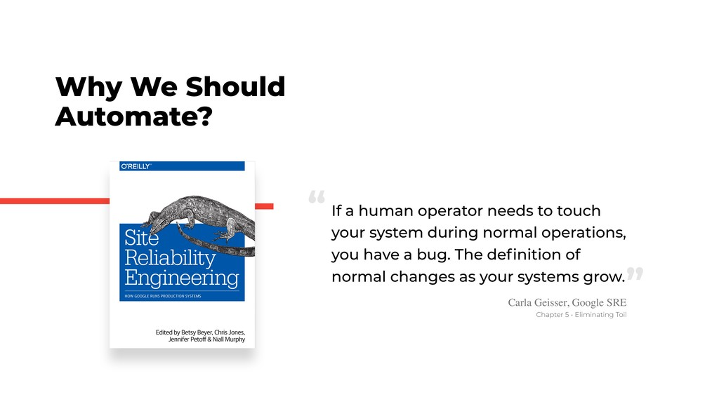 Why We Should Automate? If a human operator nee...