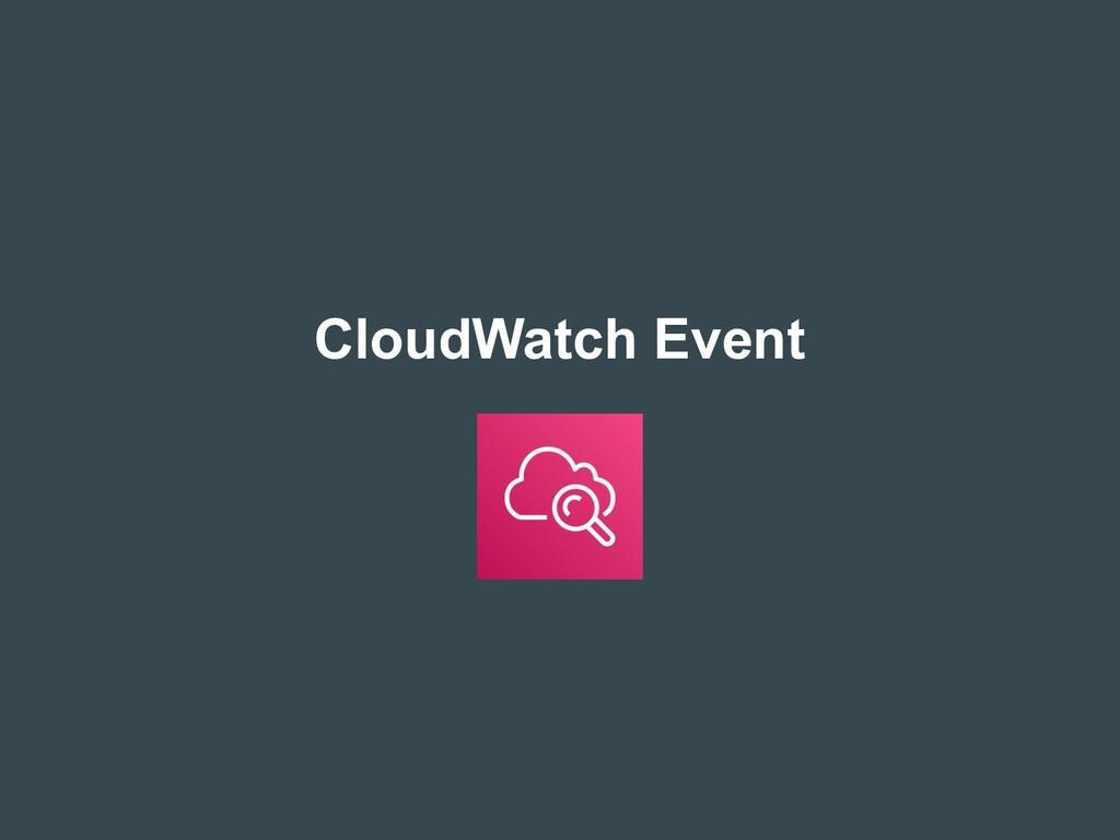 CloudWatch Event
