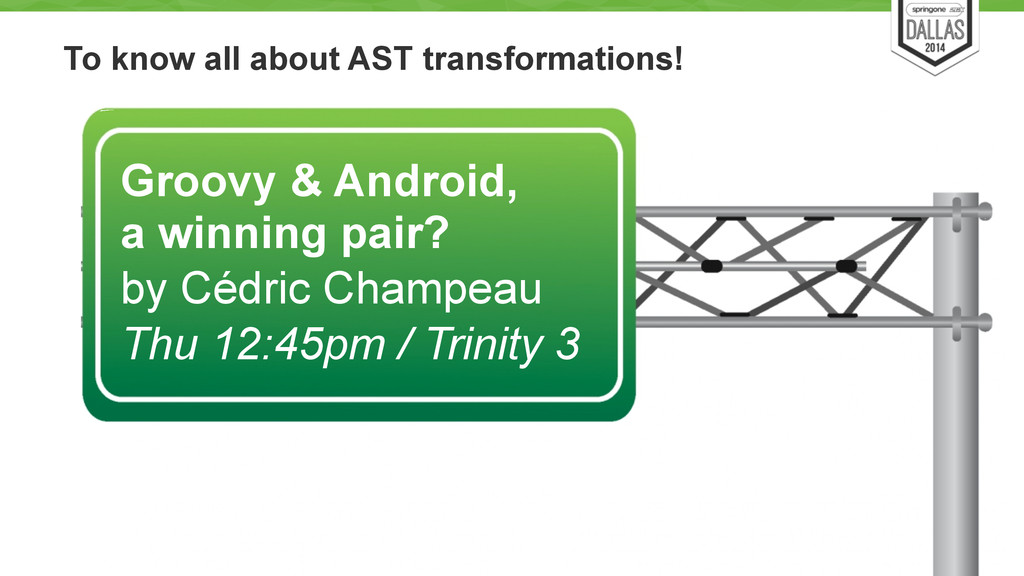 To know all about AST transformations! 59 Groov...