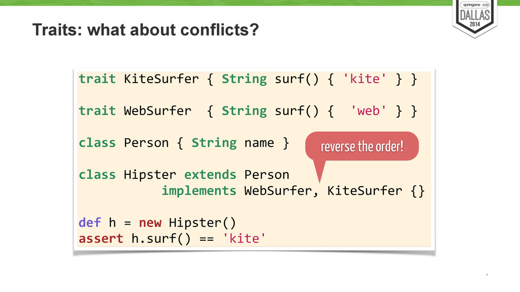 Traits: what about conflicts? 21 trait KiteS...