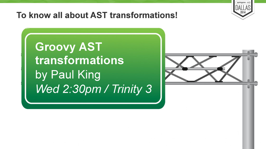To know all about AST transformations! 33 Groov...