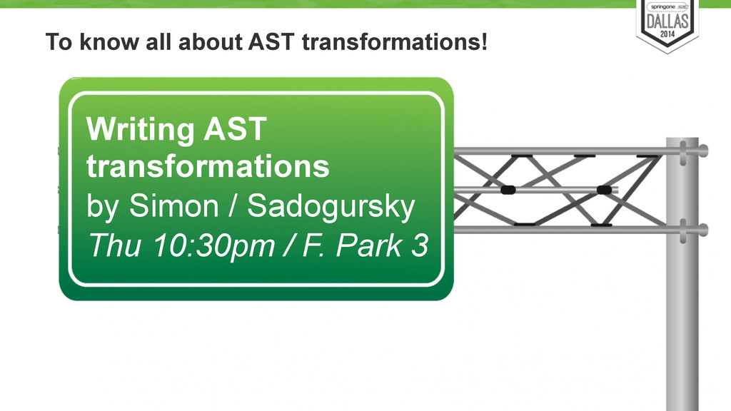 To know all about AST transformations! 34 Writi...