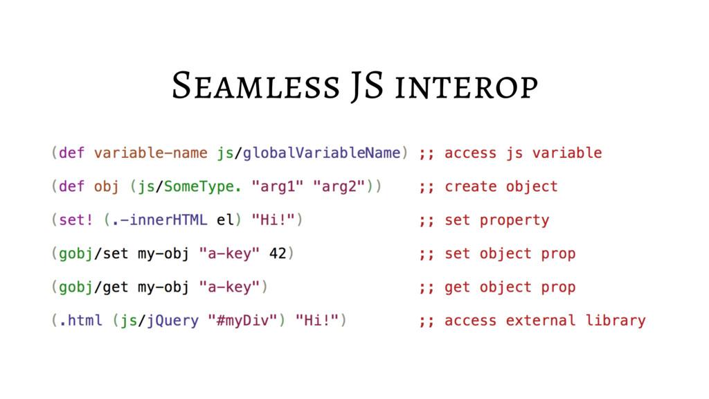 Seamless JS interop