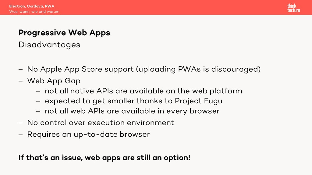 Disadvantages - No Apple App Store support (upl...