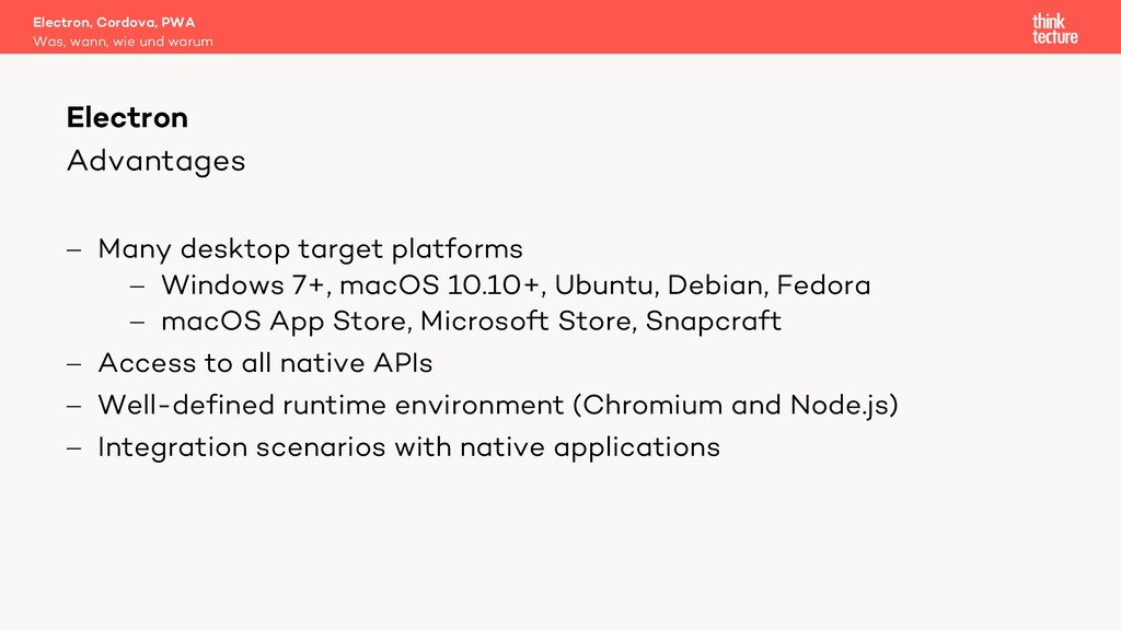 Advantages - Many desktop target platforms - Wi...