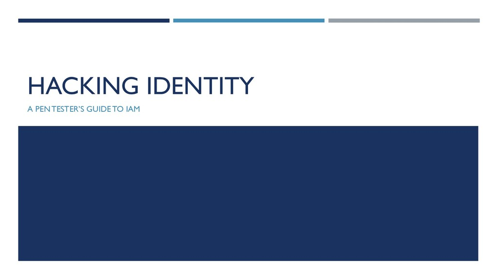 HACKING IDENTITY A PEN TESTER'S GUIDE TO IAM